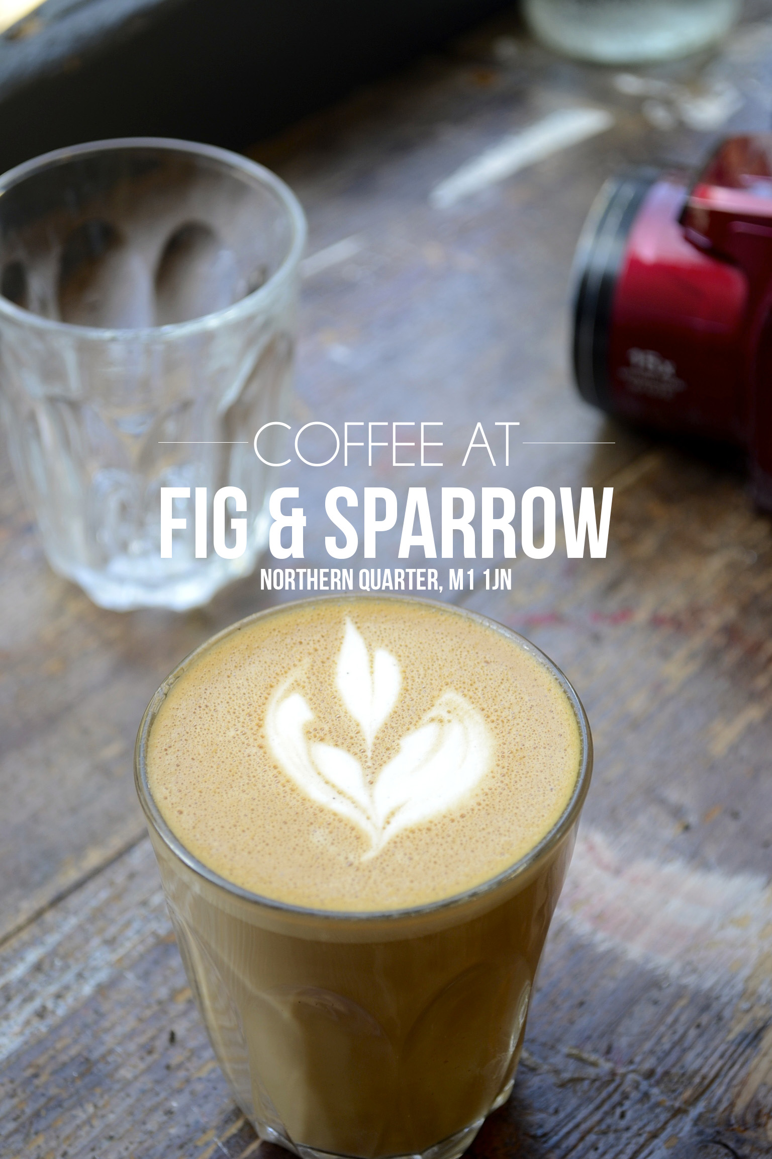 flat white, fig sparrow coffee, fig sparrow manchester