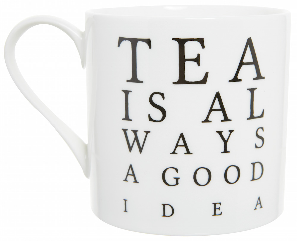 Tea is always a good idea mug, €5, from Helen James