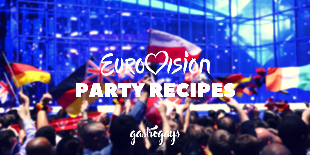 Our Eurovision Party Recipes Gastrogays