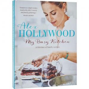 Alex Hollywood my busy kitchen, alex my busy kitchen, alex hollywood cookbook