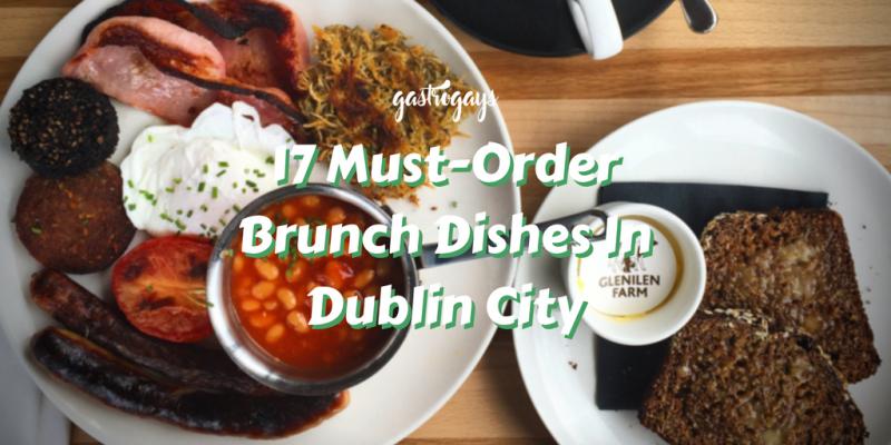 best brunch in dublin gastrogays