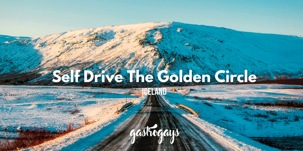 Self Drive The Golden Circle Iceland Gastrogays